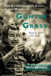 The Communicative Event in the Works of Gunter Grass by Nicole A. Thesz image