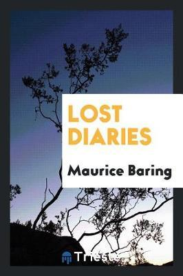 Lost Diaries by Maurice Baring