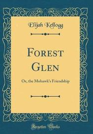 Forest Glen by Elijah Kellogg image