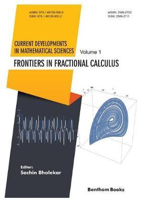 Frontiers in Fractional Calculus by Sachin Bhalekar