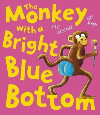 The Monkey with a Bright Blue Bottom by Steve Smallman image
