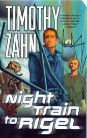 Night Train to Rigel by Timothy Zahn image