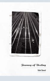 Journey of Destiny by Robert Steward image