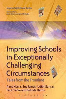 Improving Schools in Exceptionally Challenging Contexts by Alma Harris image