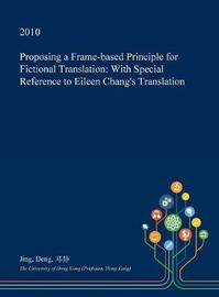 Proposing a Frame-Based Principle for Fictional Translation by Jing Deng
