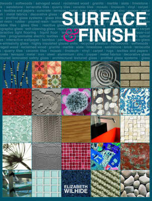 Surface and Finish by Elizabeth Wilhide
