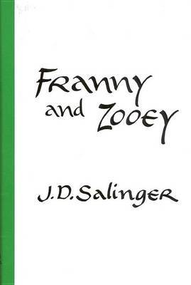Franny and Zooey by J.D. Salinger