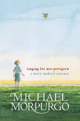 Singing For Mrs Pettigrew by Michael Morpurgo image