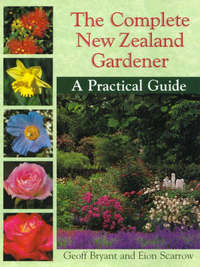 Complete New Zealand Gardener by Eion Scarrow image