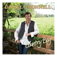 Country Boy by Daniel O'Donnell