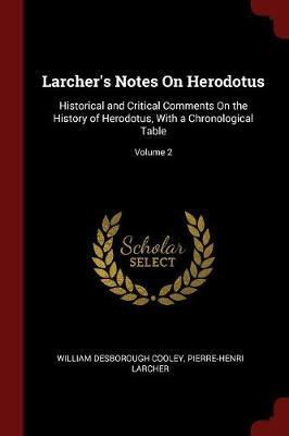 Larcher's Notes on Herodotus by William Desborough Cooley image