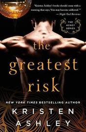 The Greatest Risk by Kristen Ashley
