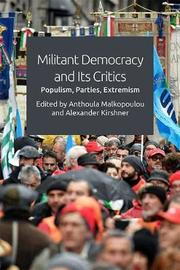 Militant Democracy and its Critics