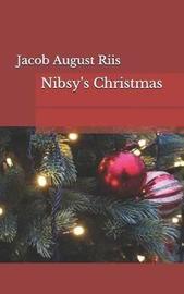 Nibsy's Christmas by Jacob August Riis