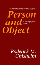 Person and Object by Roderick M Chisholm image