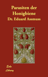 Parasiten Der Honigbiene by Dr. Eduard Assmuss image