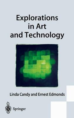 Explorations in Art and Technology by Linda Candy image