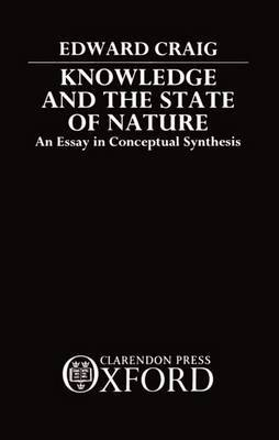 Knowledge and the State of Nature by Edward Craig