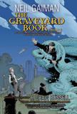 The Graveyard Book Graphic Novel, Part 2: Volume 2 by Neil Gaiman