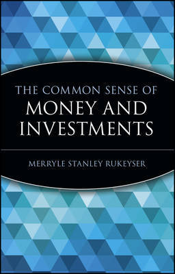The Common Sense of Money and Investments by Merryle Stanley Rukeyser image