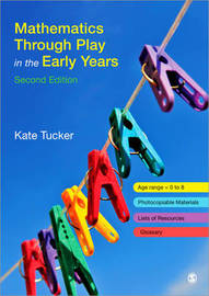 Mathematics Through Play in the Early Years by Kate Tucker image