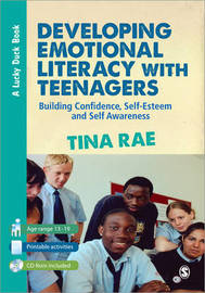 Developing Emotional Literacy with Teenagers by Tina Rae