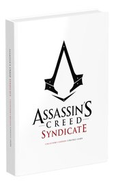 Assassin's Creed Syndicate Official Collector's Guide: Collector's Edition (Special) by Tim Bogenn