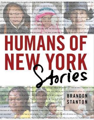 Humans of New York: Stories by Brandon Stanton