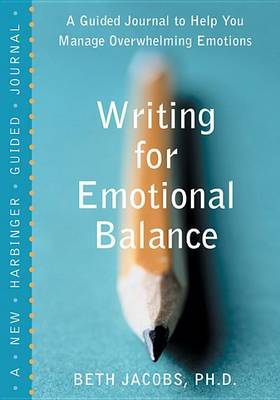 Writing for Emotional Balance by Jacobs B