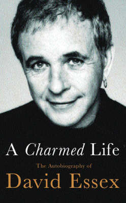 A Charmed Life by David Essex