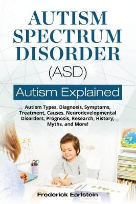 Autism Spectrum Disorder (Asd) by Frederick Earlstein