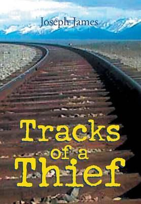 Tracks of a Thief by Joseph James image