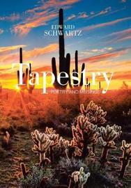 Tapestry by Edward Schwartz