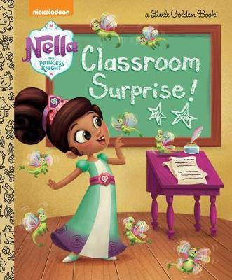 Classroom Surprise! (Nella the Princess Knight) by Hollis James image