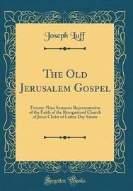The Old Jerusalem Gospel by Joseph Luff image