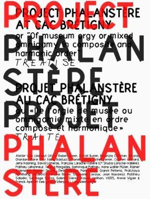 Project Phalanstere at CAC Bretigny by Pierre Bal-Blanc