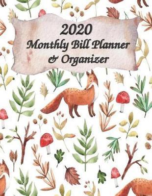 Monthly Bill Planner & Organizer 2020 by Green Circle Planner