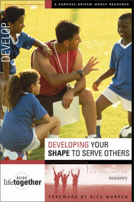 Developing Your SHAPE to Serve Others by Brett Eastman image