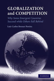 Globalization and Competition by Luiz Carlos Bresser Pereira image