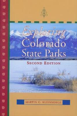 Exploring Colorado State Parks by Martin G Kleinsorge image