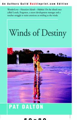 Winds of Destiny by Patricia J Dalton