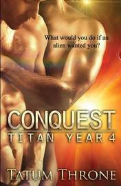 Conquest by Tatum Throne