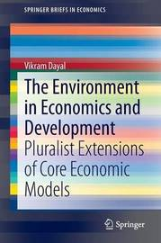 The Environment in Economics and Development by Vikram Dayal