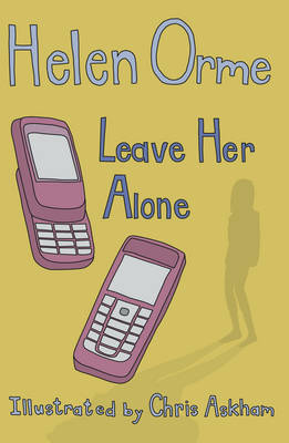 Leave Her Alone by Helen Orme image