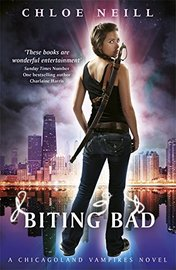 Biting Bad by Chloe Neill