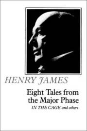Eight Tales From the Major Phase by Henry James