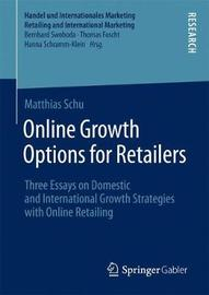 Online Growth Options for Retailers by Matthias Schu