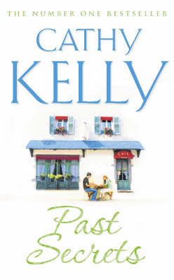 Past Secrets by Cathy Kelly image