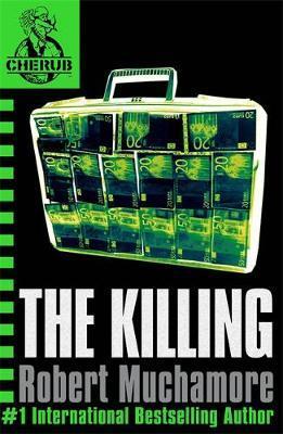 The Killing (CHERUB #4) by Robert Muchamore image