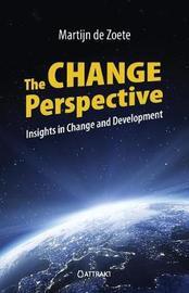 The Change Perspective by Martijn de Zoete